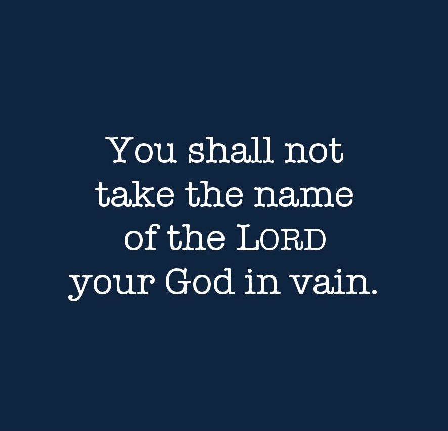 "The Third Commandment: ""Taking"" God's Name in Vain? 
